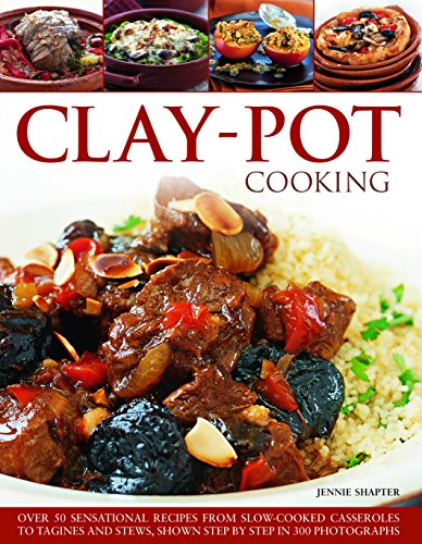 9781846819667: Clay-Pot Cooking: Over 50 sensational recipes from slow-cooked casseroles to tagines and stews, shown step by step in 300 photographs