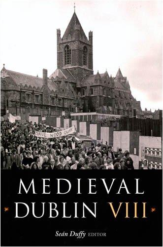 Medieval Dublin: v. 8 (Hardback)