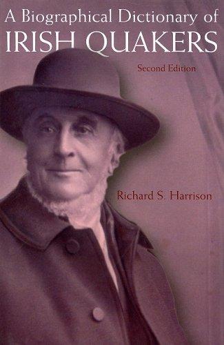 9781846821004: A Biographical Dictionary of Irish Quakers: Second Edition