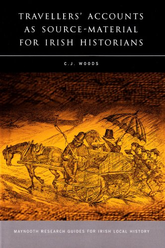 9781846821325: Travellers' Accounts as Source Material for Irish Historians (Research Guide Series)
