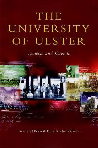 9781846821394: The University of Ulster: Genesis and Growth