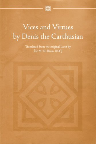 Vices and Virtues by Denis the Carthusian (Hardback): the Carthusian Denis