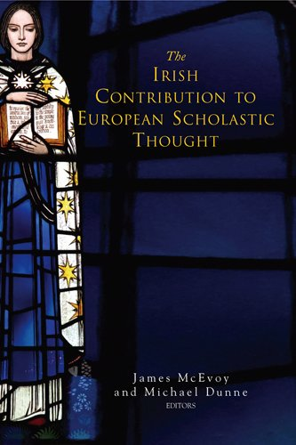 The Irish Contribution to European Scholastic Thought: James McEvoy & Michael Dunne (eds.)