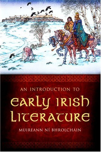 9781846821776: Introduction to Early Irish Literature