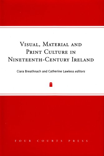 Visual, Material Print Culture in Nineteenth-Century Ireland (Hardback)
