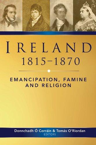 9781846822322: Ireland, 1815-70: Emancipation, Famine and Religion (History of Ireland Series)