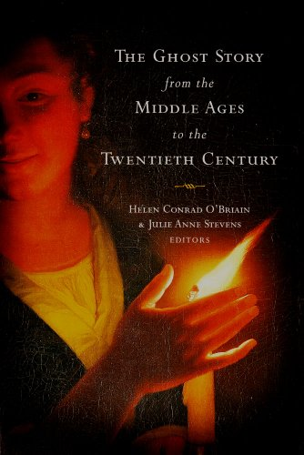 9781846822391: The Ghost Story from the Middle Ages to the Twentieth Century: A Ghostly Genre