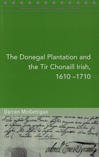 9781846822643: The Donegal Plantation and the Tir Chonaill Irish, 1610-1710 (Maynooth Studies in Local History)