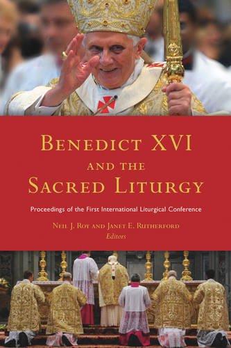 9781846823107: Benedict XVI and the Sacred Liturgy