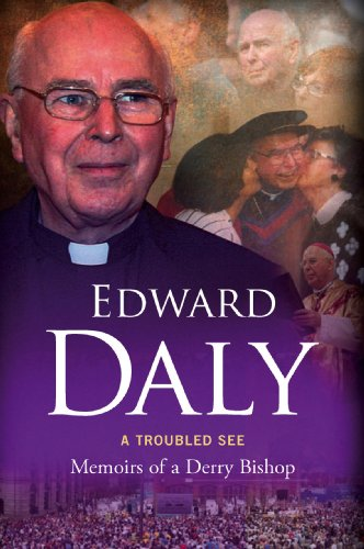 9781846823121: A Troubled See: Memoirs of a Derry Bishop