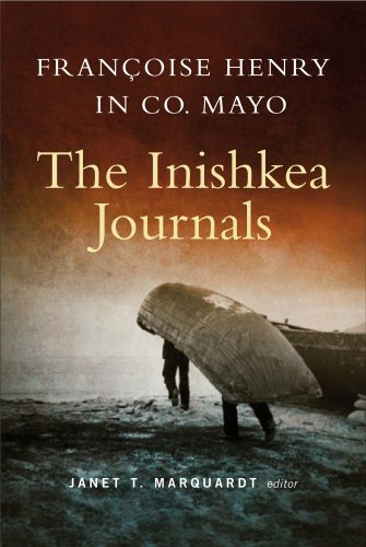 Françoise Henry in Co. Mayo; the Inishkea: Ed. by Janet