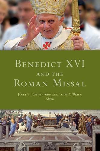 9781846823718: Benedict XVI and the Roman Missal