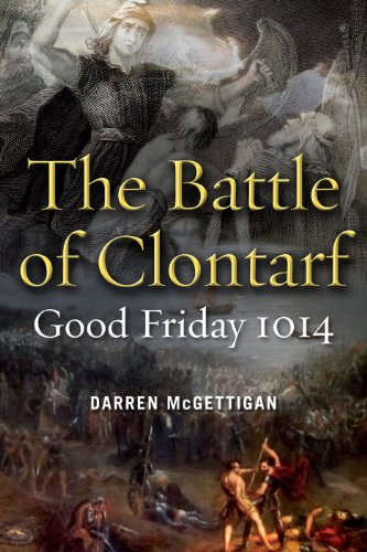 9781846823848: The Battle of Clontarf: Good Friday, 1014