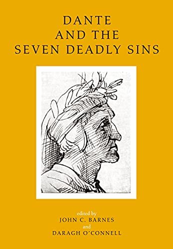 9781846824197: Dante and the Seven Deadly Sins: Twelve Literary and Historical Essays (UCD Foundation for Italian Studies)