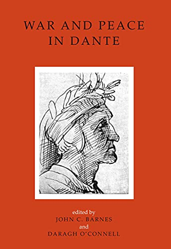 9781846824203: War and Peace in Dante (UCD Italian Studies Series)