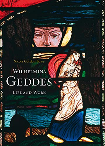 Wilhelmina Geddes: Mind, Body And Spirit In Stained Glass