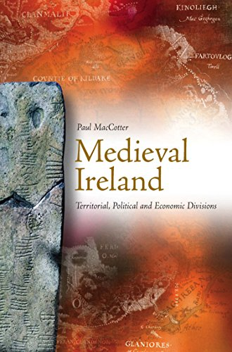 9781846825576: Medieval Ireland: Territorial, Political and Economic Divisions