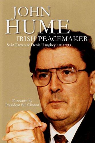 John Hume: Irish Peacemaker