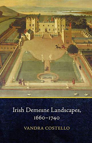 9781846825965: Irish Demesne Landscapes, 1660-1740