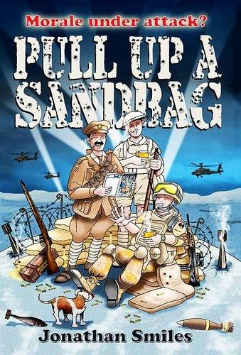 9781846830747: Pull Up a Sandbag: A Celebration of Squaddie Humour