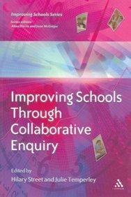 Improving Schools Through Collaborative Enquiry: STREET