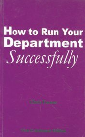 Image result for HOW TO RUN YOUR DEPARTMENT SUCCESSFULLY BY CHRIS tURNER.