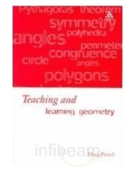 9781846840661: TEACHING AND LEARNING GEOMETRY