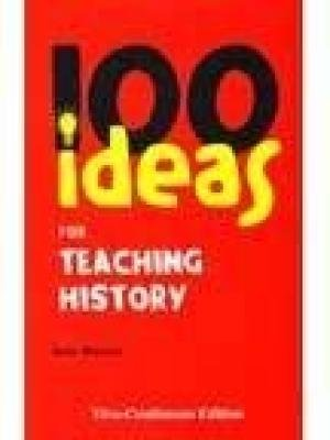 9781846841026: 100 Ideas for Teaching History [Paperback] Julia Murphy