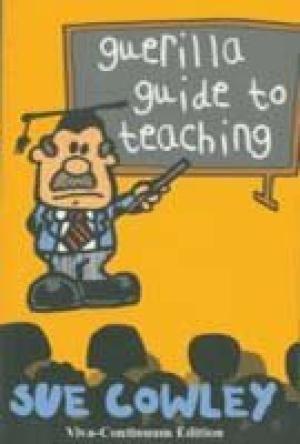 9781846841378: Guerilla Guide to Teaching