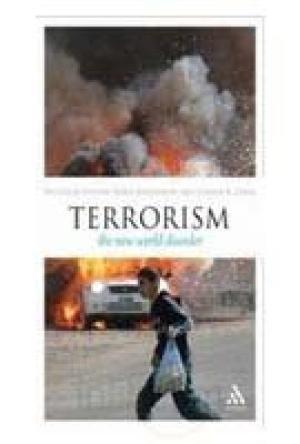 Terrorism: The New World Disorder: Nicholas Fotion,Boris Kashnikov,Joanne K. Lekea