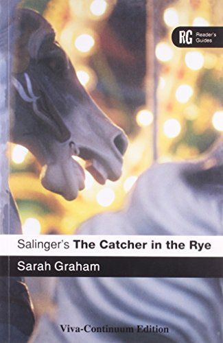 Salinger`s the Catcher in the Rye: Sarah Graham