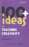 9781846841859: 100+ Ideas for Teaching Creativity 2nd/ed