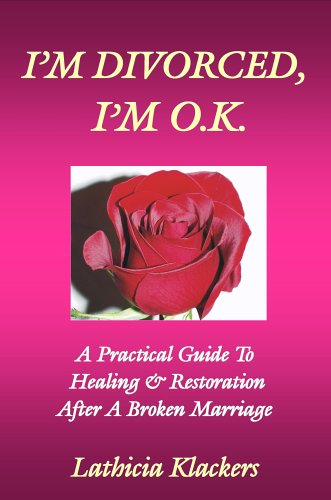9781846850141: I'm Divorced, I'm OK: A Practical Guide To Healing & Restoration After a Broken Marriage