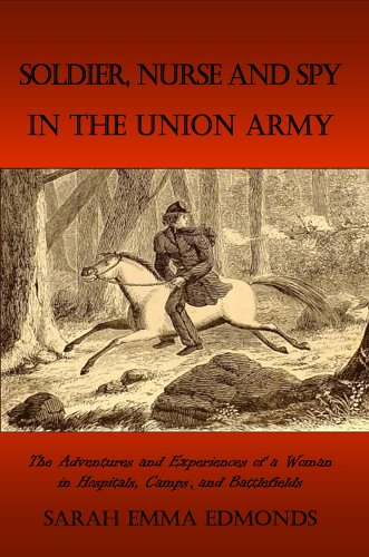 9781846850417: Memoirs of a Soldier, Nurse and Spy In The Union Army: A Woman's Adventures in the Union Army