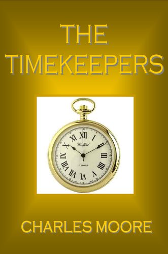 The Timekeepers: Moore, Charles