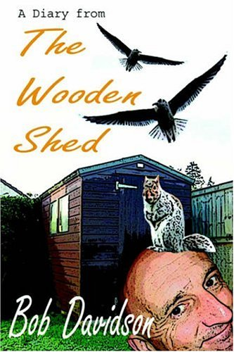 9781846852251: A Diary from the Wooden Shed