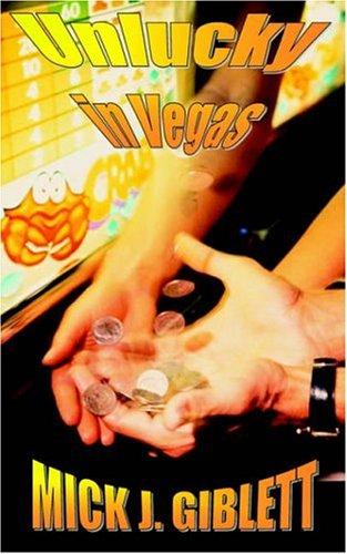 Unlucky in Vegas: Giblett, Mick J