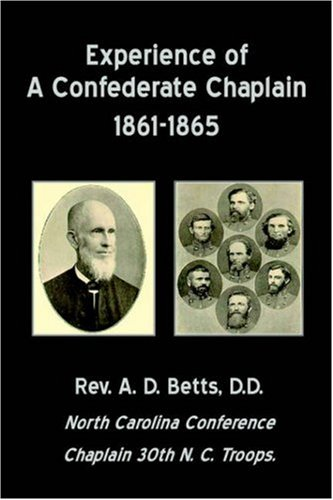 9781846853388: Experience of a Confederate Chaplain 1861-1865