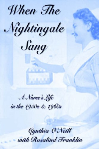 9781846853722: When the Nightingale Sang - A Nurse's Life in the 1950s and 1960s