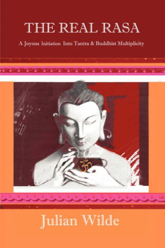 9781846854019: The Real Rasa - A Joyous Initiation into Tantra & Buddhist Multiplicity