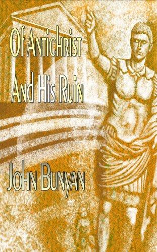 9781846857294: Of Antichrist and His Ruin (Puritan Classics)
