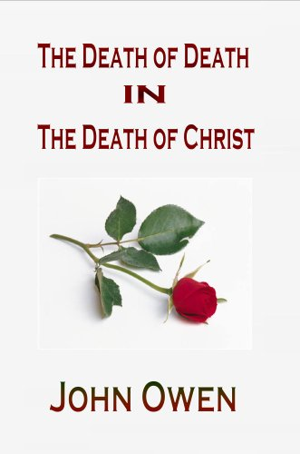 9781846857409: The Death of Death in the Death of Christ