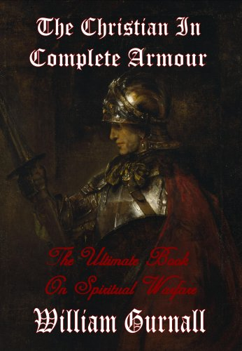 9781846857959: The Christian in Complete Armour (Complete & Unabridged) - The Ultimate Book on Spiritual Warfare