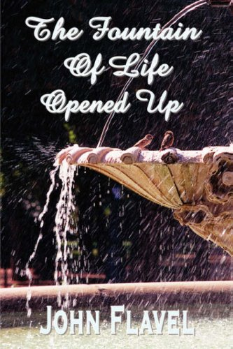 9781846857980: The Fountain of Life Opened Up (or, A display of Christ in his essential and mediatorial glory)