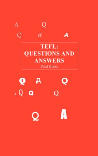 TEFL Questions and Answers: Paul Bress