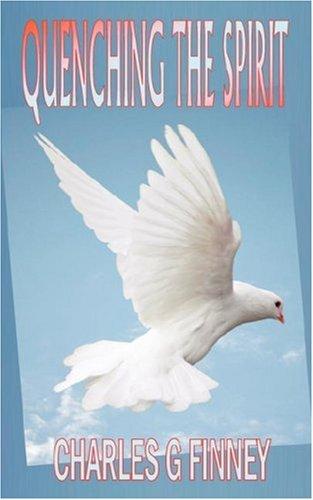 9781846858857: Quenching the Spirit (Holy Spirit Christian Classics)