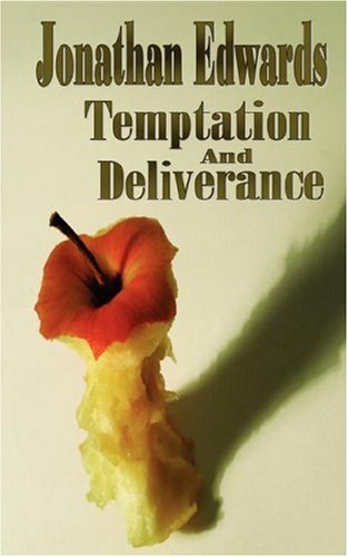 9781846858864: Temptation and Deliverance (Puritan Classics) (The Works of Jonathan Edwards)