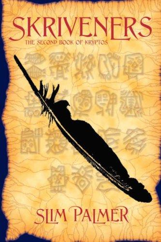 Skriveners: The Second Book of Kryptos: Palmer, Slim
