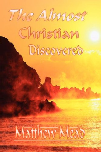 9781846859533: The Almost Christian Discovered (Puritan Classics)