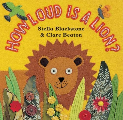 9781846860003: How Loud Is a Lion?
